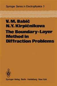 The Boundary-Layer Method in Diffraction Problems