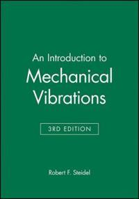 An Introduction to Mechanical Vibrations