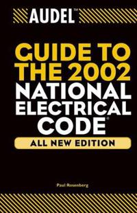 Audel Guide to the 2002 National Electrical Code
