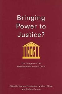 Bringing Power to Justice?