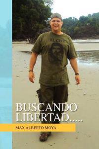 Buscando Libertad.....