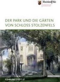 Der Park Und Die Garten Von Schloss Stolzenfels