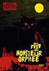 Das Fest des Monsieur Orphée