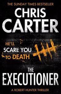 Executioner - a brilliant serial killer thriller, featuring the unstoppable