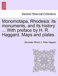 Monomotapa, Rhodesia