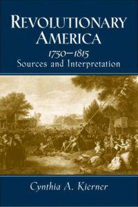Revolutionary America, 1750-1815