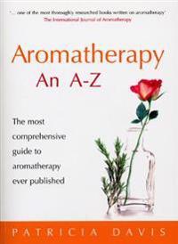 Aromatherapy An A-Z