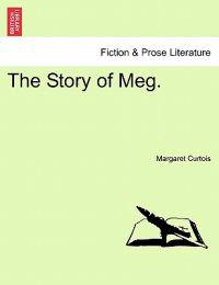 The Story of Meg.