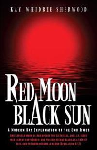 Red Moon, Black Sun