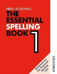 The Essential Spelling Book 1