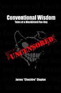 Conventional Wisdom: Tales of a Blacklisted Fan-Boy