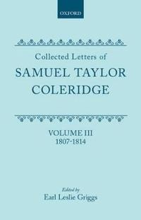 Collected Letters of Samuel Taylor Coleridge