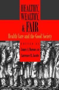 Healthy, Wealthy, & Fair