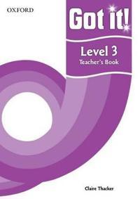 Got It! Level 3 Teacher's Book