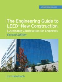 The Engineering Guide to LEED-New Construction