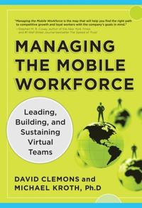 Managing the Mobile Workforce