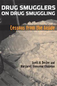 Drug Smugglers on Drug Smuggling