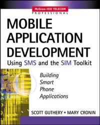 Mobile Application Development With Sms and Sim Toolkit
