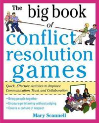 The Big Book of Conflict Resolution Games
