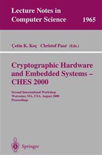Cryptographic Hardware and Embedded Systems - CHES 2000