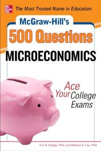 Mcgraw-Hill's 500 Microeconomics Questions