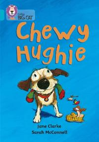 Chewy Hughie