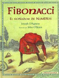 Fibonacci: El Sonador de Numeros