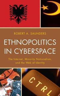 Ethnopolitics in Cyberspace