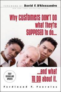 Why Customers Don't Do What You Want Them to Do
