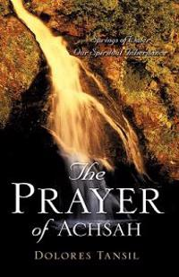 The Prayer of Achsah