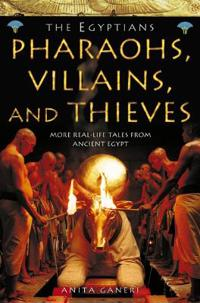 Pharaohs, Villains and Thieves