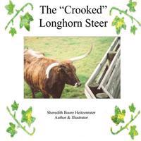 The Crooked Longhorn Steer