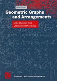 Geometric Graphs and Arrangements