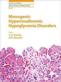 Monogenic Hyperinsulinemic Hypoglycemia Disorders