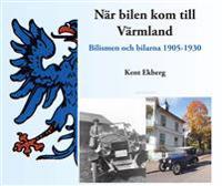 När bilen kom till Värmland