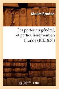 Des Postes En G�n�ral, Et Particuli�rement En France (�d.1826)