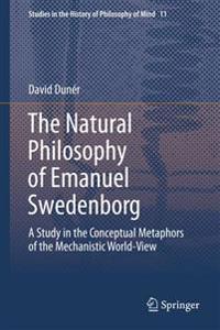 The Natural philosophy of Emanuel Swedenborg