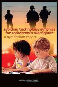 Avoiding Technology Surprise for Tomorrow's Warfighter