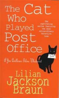Cat Who Played Post Office (The Cat Who... Mysteries, Book 6)