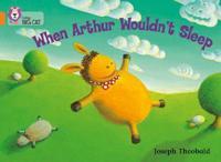 When Arthur Wouldn't Sleep