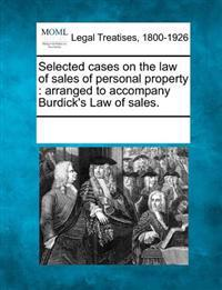 Selected Cases on the Law of Sales of Personal Property