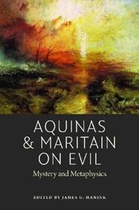 Aquinas & Maritain on Evil