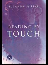 Reading by Touch - Susanna Millar - pocket (9780415068383)     Bokhandel