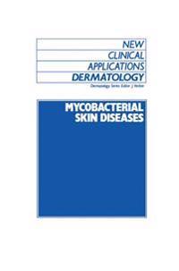 Mycobacterial Skin Diseases