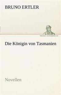 Die Konigin Von Tasmanien