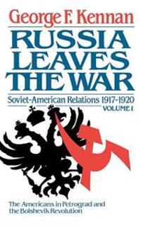 Soviet-American Relations, 1917-1920: Russia Leaves the War