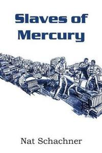 Slaves of Mercury