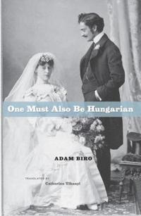 One Must Also Be Hungarian
