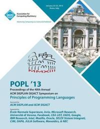 Popl 13 Proceedings of the 40th Annual ACM Sigplan-Sigact Symposium on Principles of Programming Languages