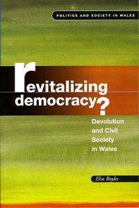 Revitalising Democracy